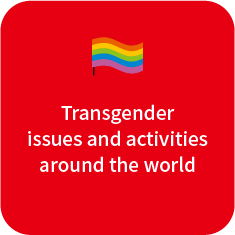 Transgender issues and activities around the world